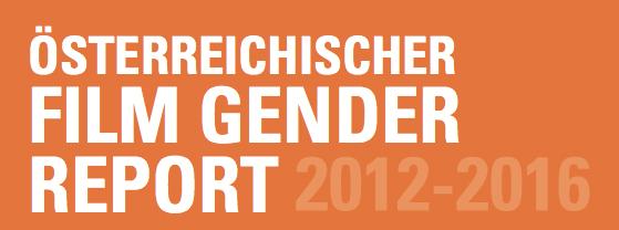Österreichischer Film Gender Report 2012-2016